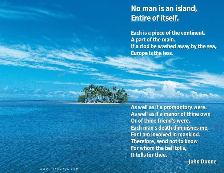 Image result for no man is an island