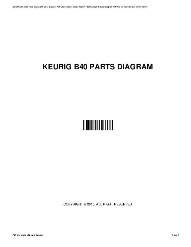 Keurig b40partsdiagram