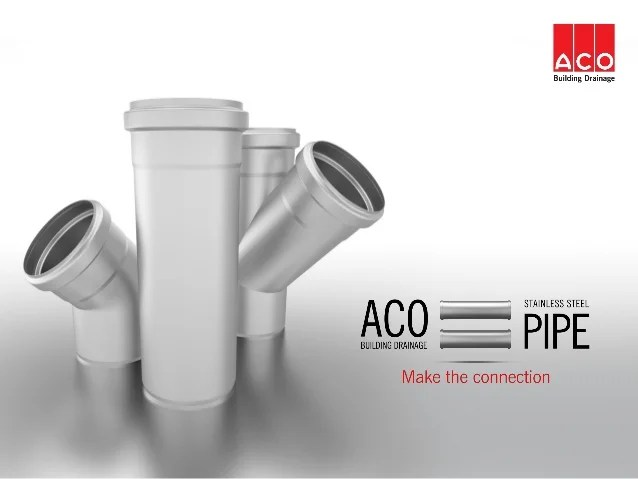 Make The Connection Aco Pipe August 2014