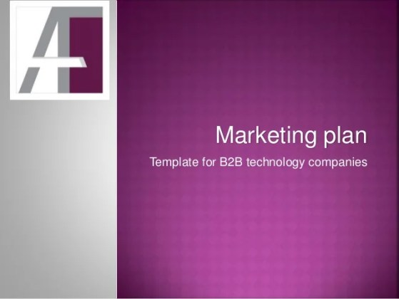 Marketing plan template for B2B technology companies