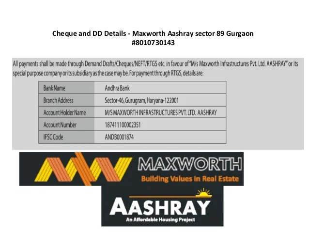 Cheque and DD Details - Maxworth Aashray sector 89 Gurgaon #8010730143