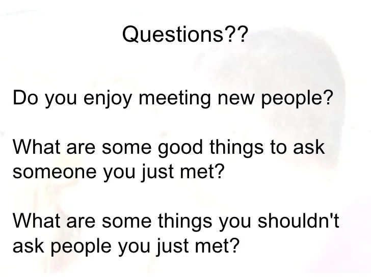 Questions To Ask A Girl You Just Met Online