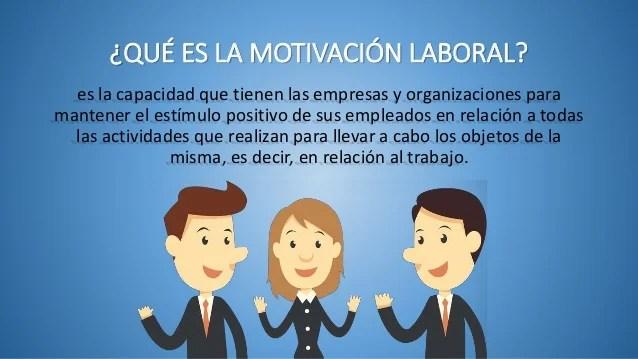 Motivacion Personal Como Influye En El Trabajo Laboral Reporte