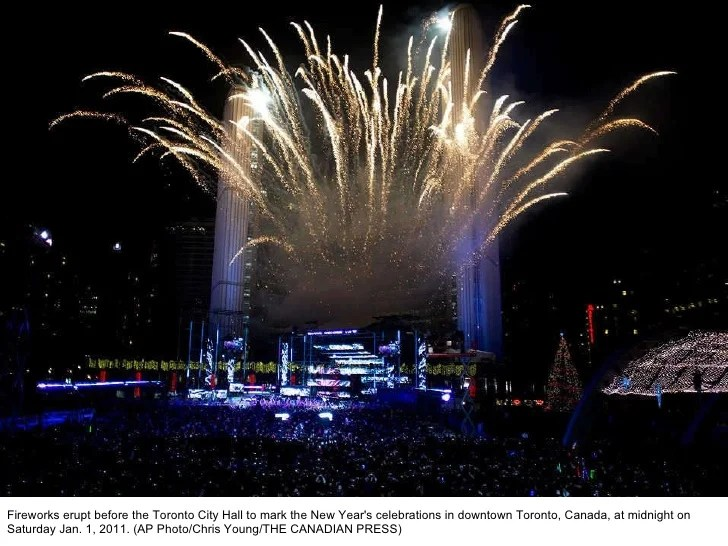 2011 new Year Celebrations around the World  REUTERS Tobias Schwarz   53  Fireworks erupt before the Toronto City Hall  to mark the New Year s