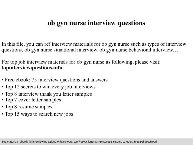 ob gyn nurse interview questions in this file you can ref interview