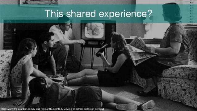 Is this the shared experience you are talking about?