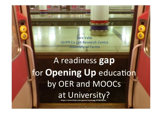 A readiness gap for Opening Up education by OER and MOOCs at University?