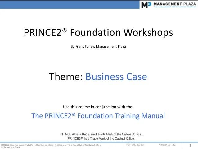 Prince2 Foundation Workshops Business Case