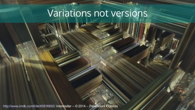Variations not versions