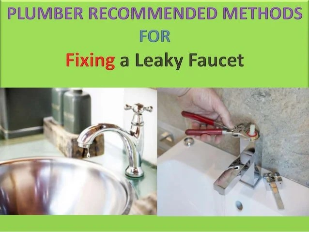 fixing a leaky faucet plumber