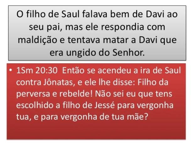 A morte de Saul • 1Sm 31:4 Pelo que disse Saul ae seu escudeiro: Arranca a tua espada, e atravessa- me com ela, para que p...