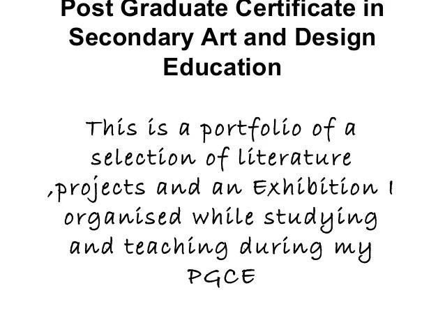Portfolio 2 Postgraduate Certificate In Secondary Art