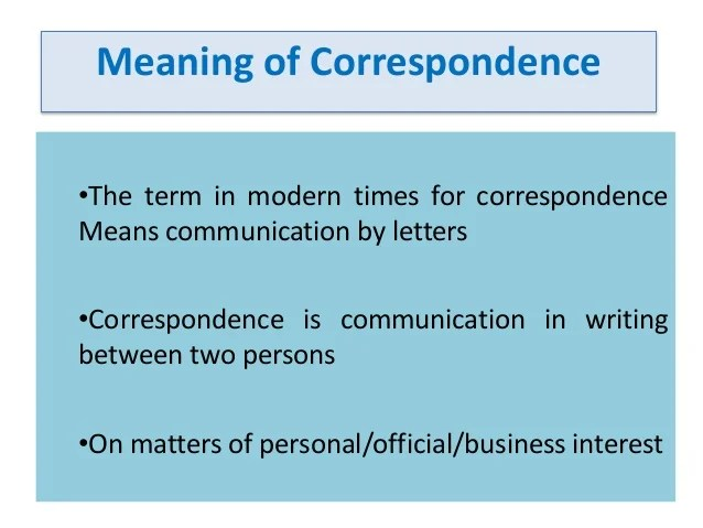 prepare a note on business correspondence and strategies required for - Kind Of Business Letter