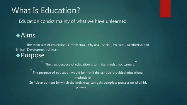 Aims,Purposes and importance of Education Presentation