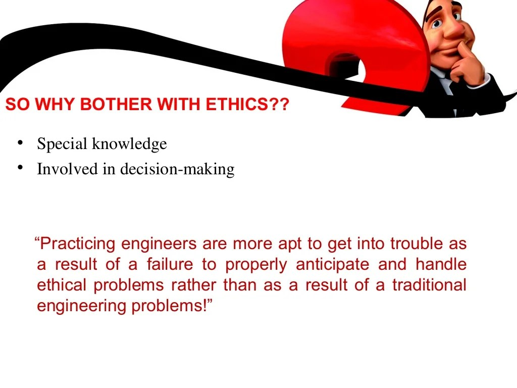 Why Study Engineering Ethics And Moral Dilemmas