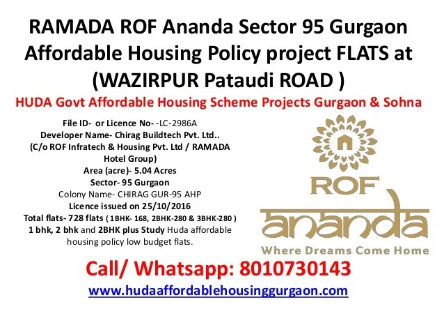 RAMADA ROF Ananda Sector 95 Gurgaon Affordable Housing Policy project FLATS at (WAZIRPUR Pataudi ROAD ) HUDA Govt Affordab...
