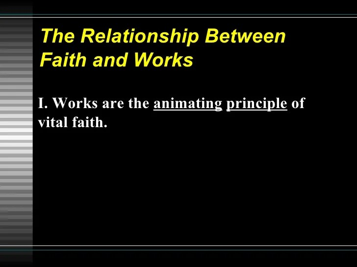 What Relationship Between Faith And Works