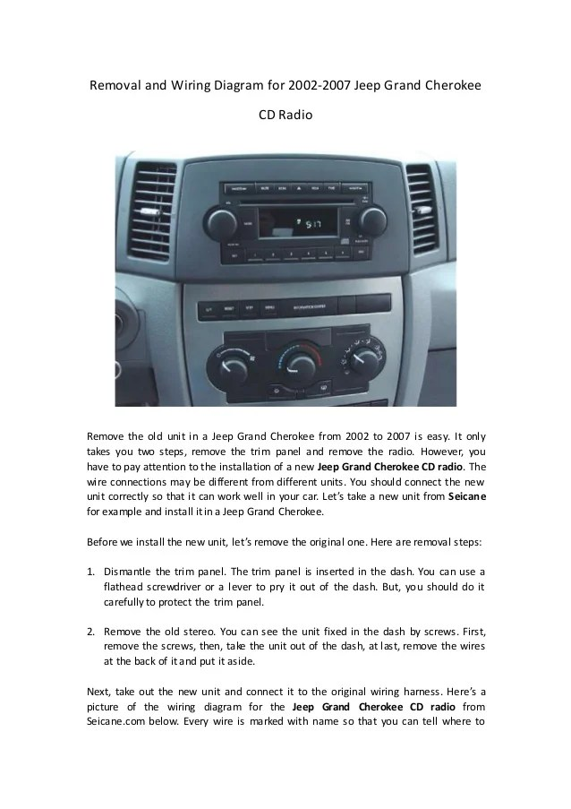 Removal and wiring diagram for 2002 2007 jeep grand cherokee cd radio