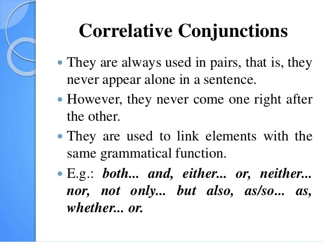 What Is Are The Conjunctions In The Following Sentence