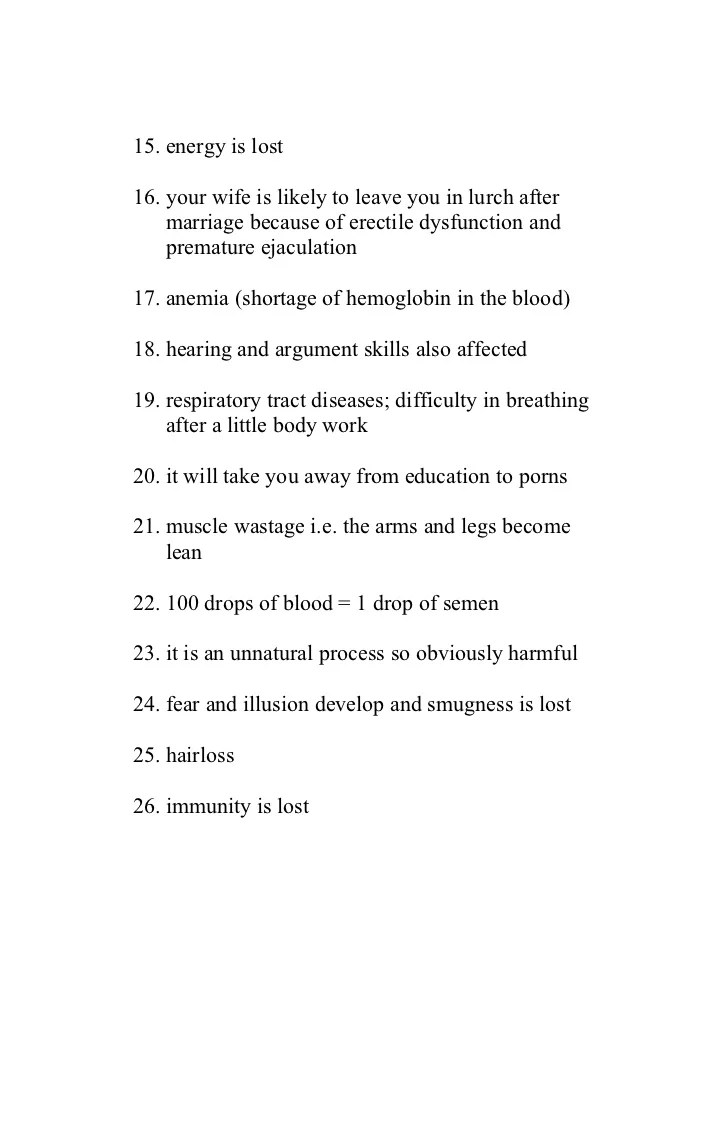 15. energy is lost16. your wife is likely to leave you in lurch after marriage because of erectile dysfunction and p...