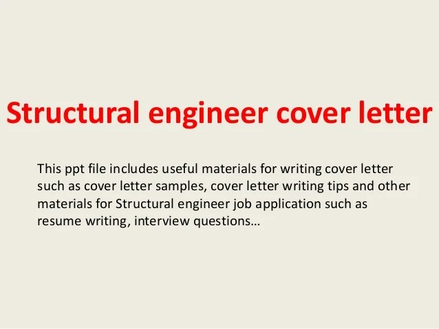 Structural Engineer Cover Letterthis Ppt File Includes Useful