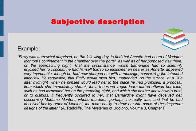 Subjective Description Examples