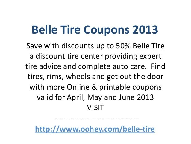 Belle Tire Coupons Code April 2013 May 2013 June 2013