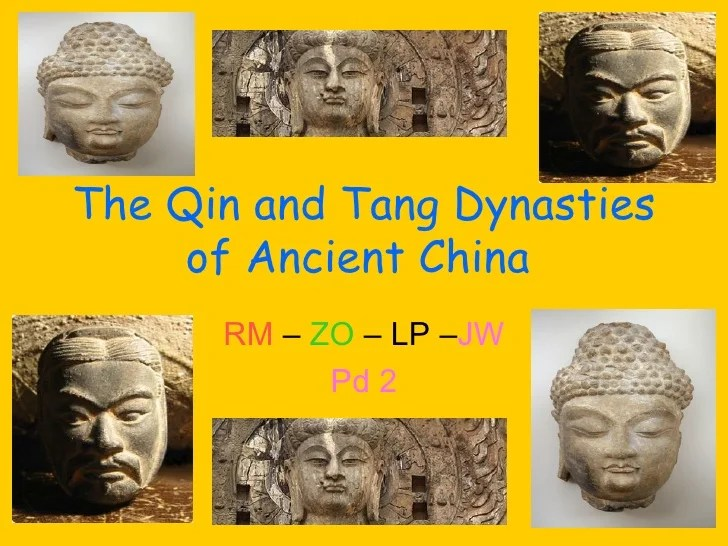 The Qin And Tang Dynasties