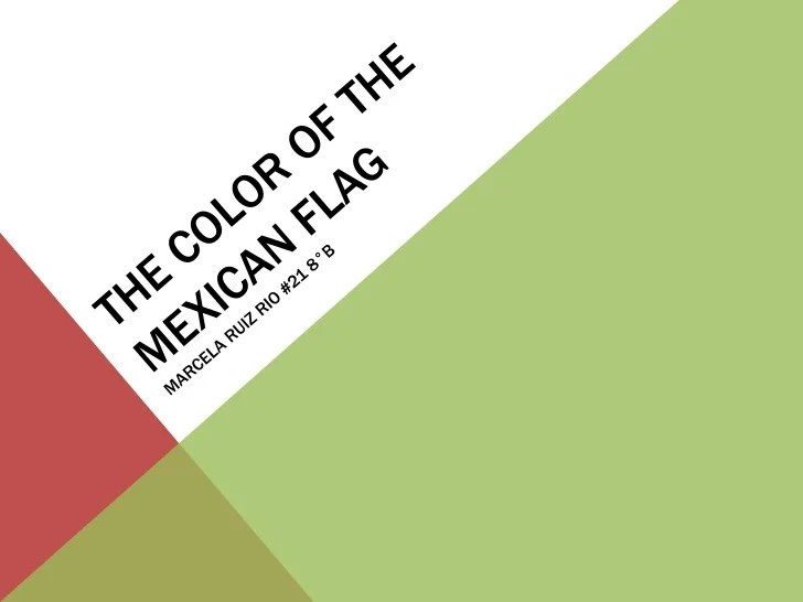 the color of the mexican flag 1 728 jpg cb 1348754403