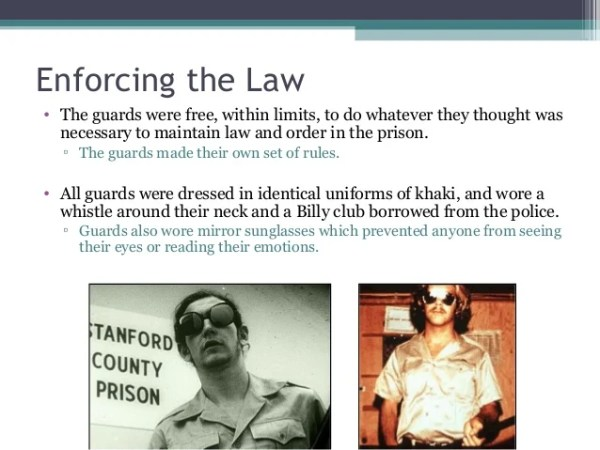 Enforcing the Law • The guards were free, within limits, to do whatever they thought was necessary to maintain law and ord...