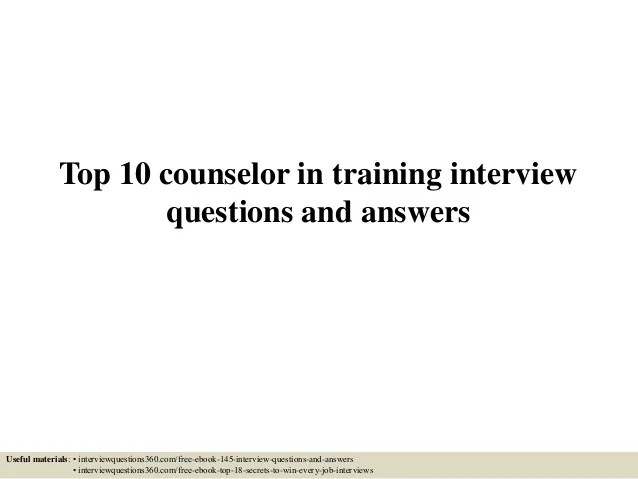 counselor interview questions and answers