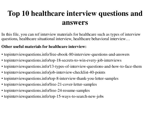 Perfect Top 10 Healthcare Interview Questions And Answers