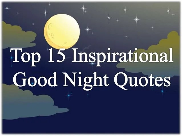 About Night Good Good Quotes