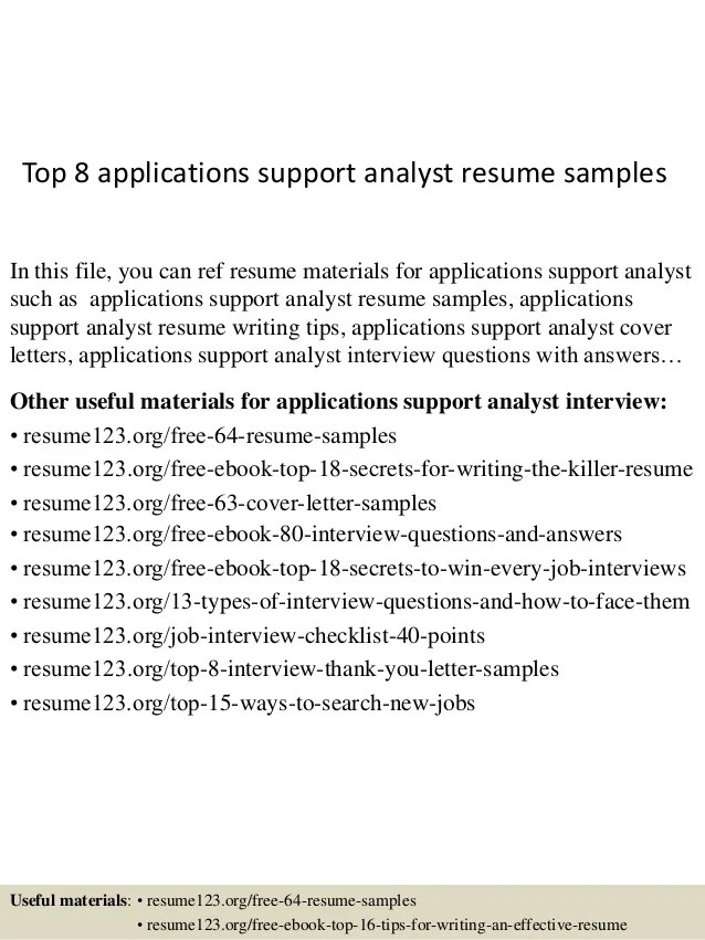 top 8 applications support analyst resume samples