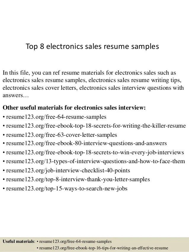 Top 8 Electronics Sales Resume Samples