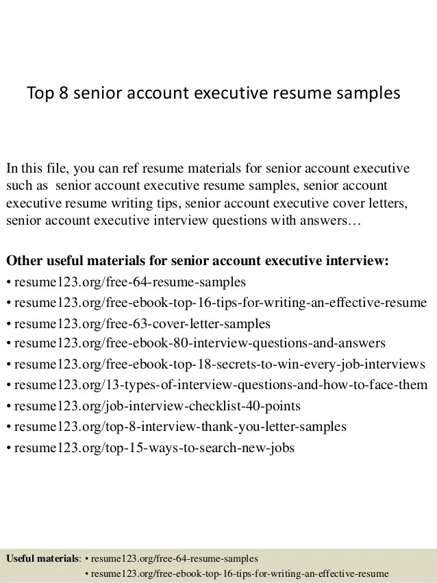 top 8 senior account executive resume samplesin this file you can ref