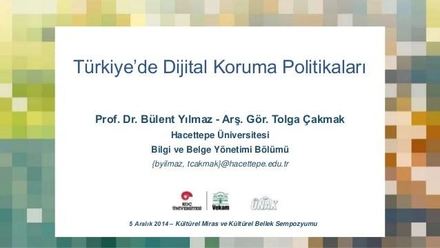 Türkiye'de Dijital Koruma Politikaları