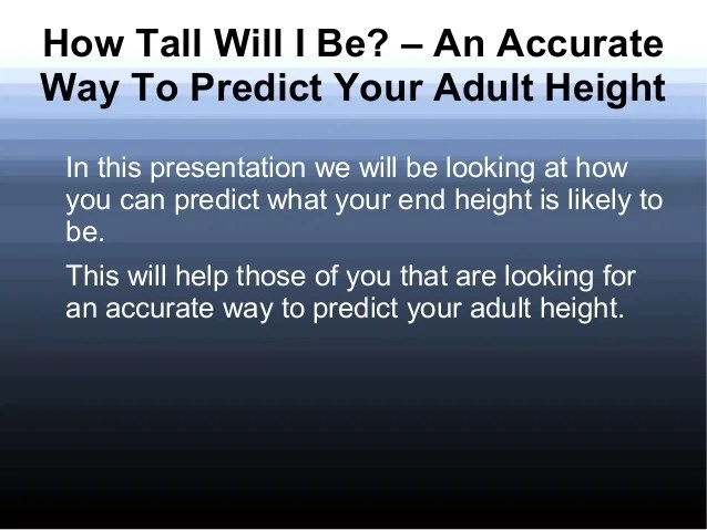 How To Predict Your Adult Height