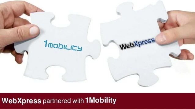 Partnership with 1Mobility Solutions partnered withWebXpress 1Mobility