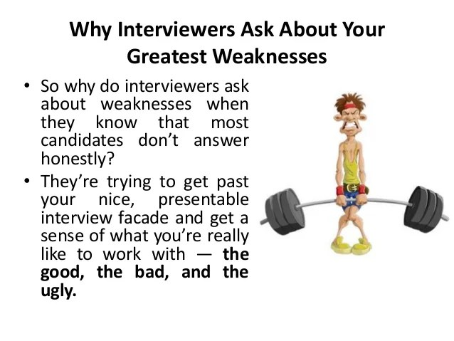 biggest weakness interview question