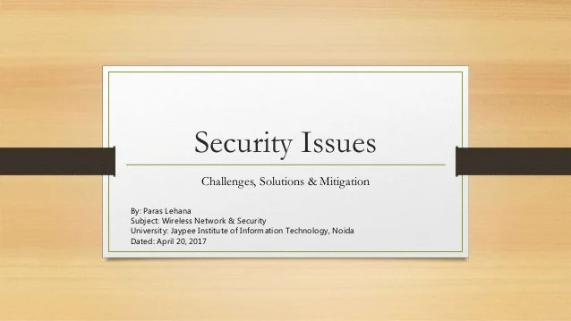Wireless Security Issues 2017