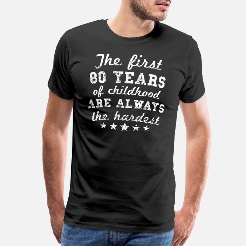 80th Birthday T Shirts Unique Designs Spreadshirt