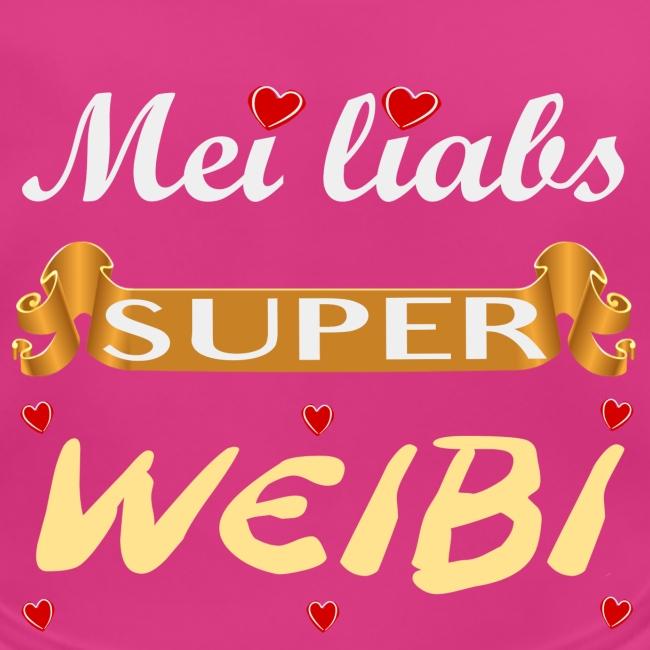 Madrigenum Design Mei Liabs Super Weibi Lustige Bayerische