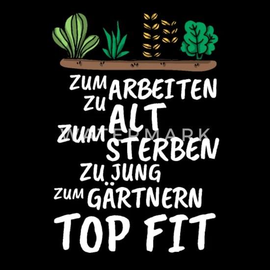 Lustige Gartner Rentner Spruche Gartnern Top Fit Sporttasche