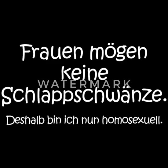Lustige Spruche Frau Mann Homosexualitat Sarkasmus Manner Premium