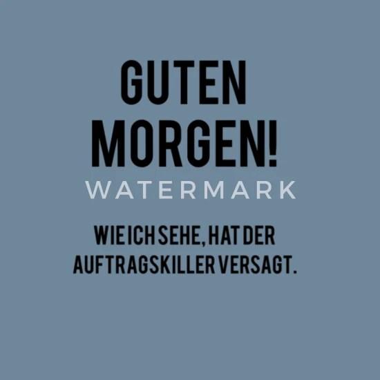 Guten Morgen Spruch Manner Premium T Shirt Spreadshirt