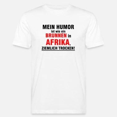 Suchbegriff Trockener Witz T Shirts Online Bestellen Spreadshirt