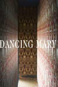 Dancing Mary