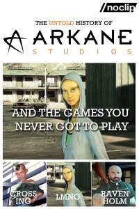 The Untold History of Arkane Studios
