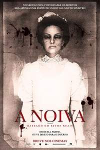 "Poster for the movie ""A Noiva"""